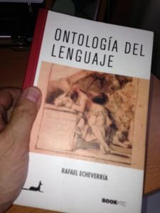 Ontologia del lenguaje, Rafael Echeverría